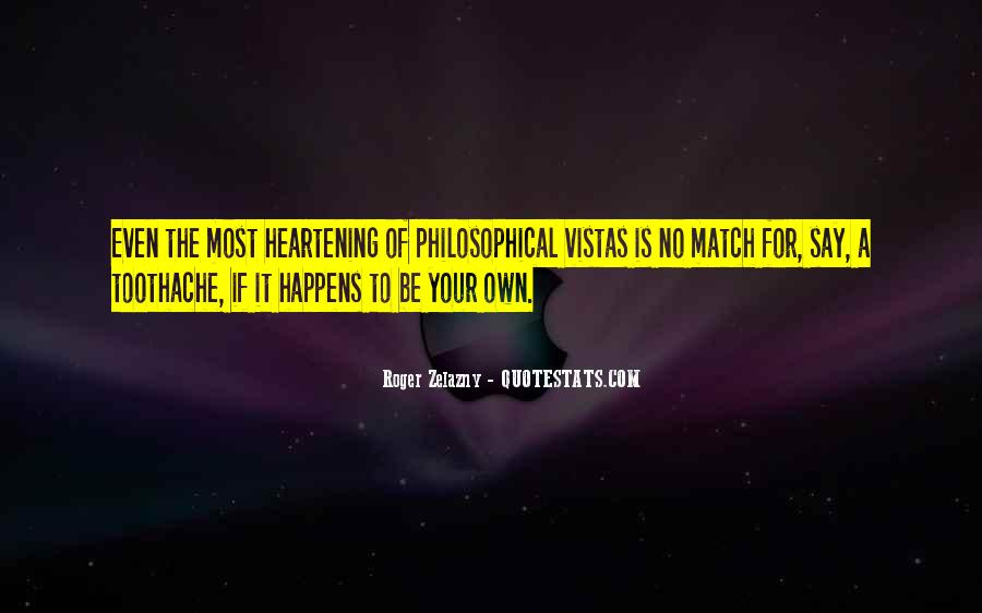 Quotes About Vistas #1373641