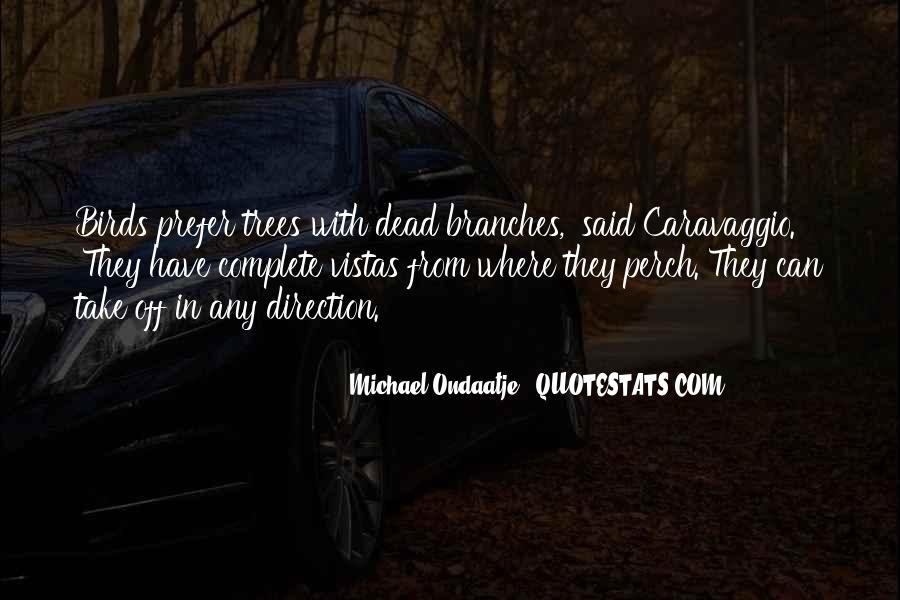 Quotes About Vistas #1393768