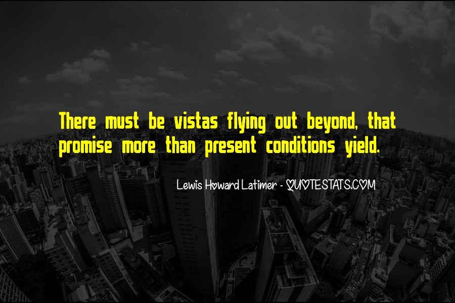 Quotes About Vistas #1724471