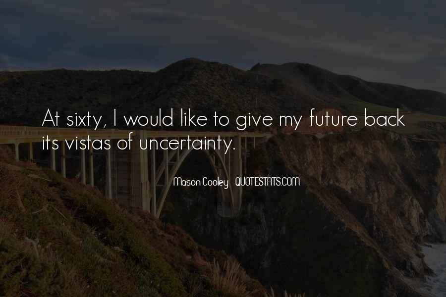 Quotes About Vistas #941360