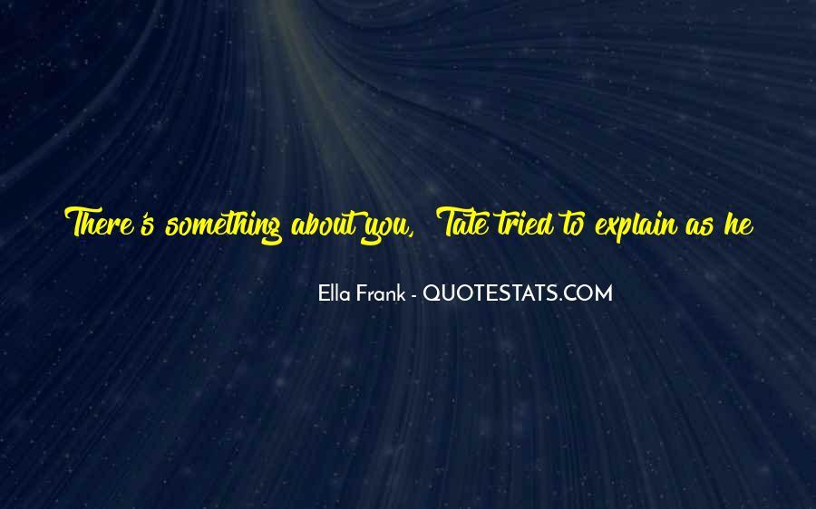 Ella's Quotes #302743