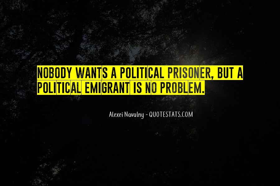 Emigrant's Quotes #1866978