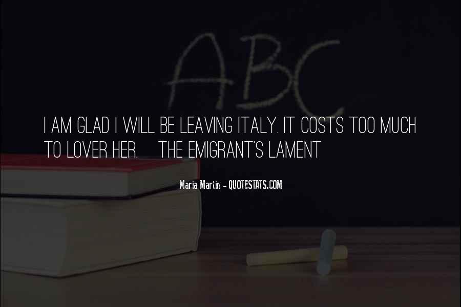Emigrant's Quotes #717433