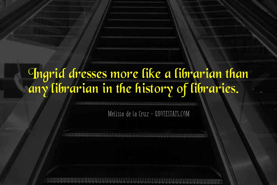 Quotes About Libraries And Art #205800