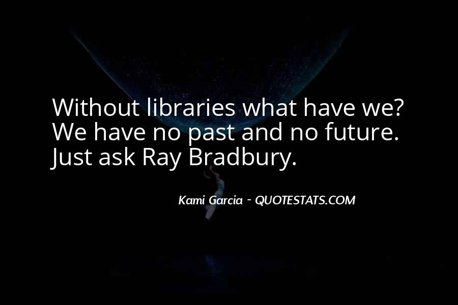 Quotes About Libraries And Art #30481