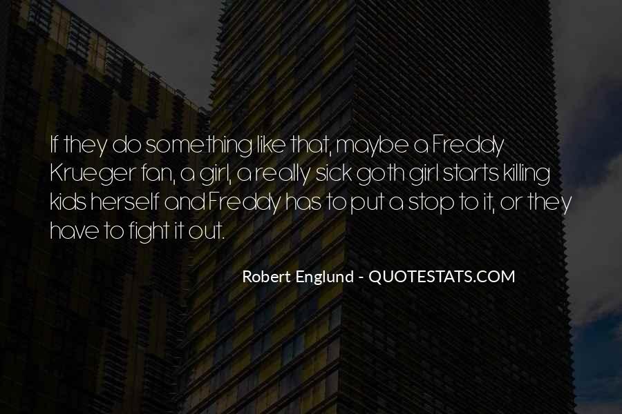 Englund Quotes #1689367