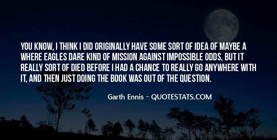 Ennis's Quotes #1192589