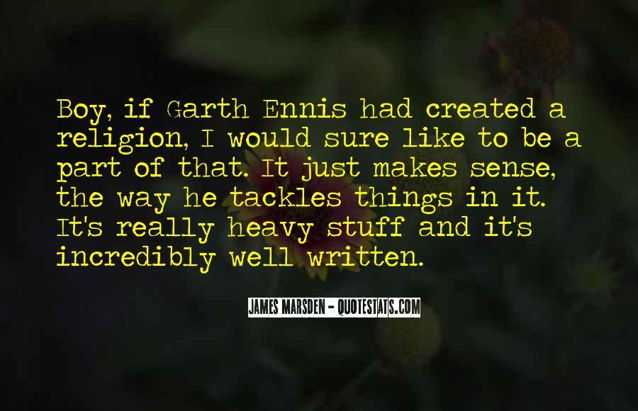 Ennis's Quotes #1376354