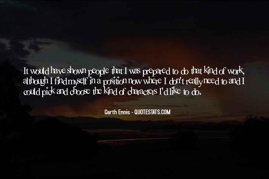 Ennis's Quotes #1453387