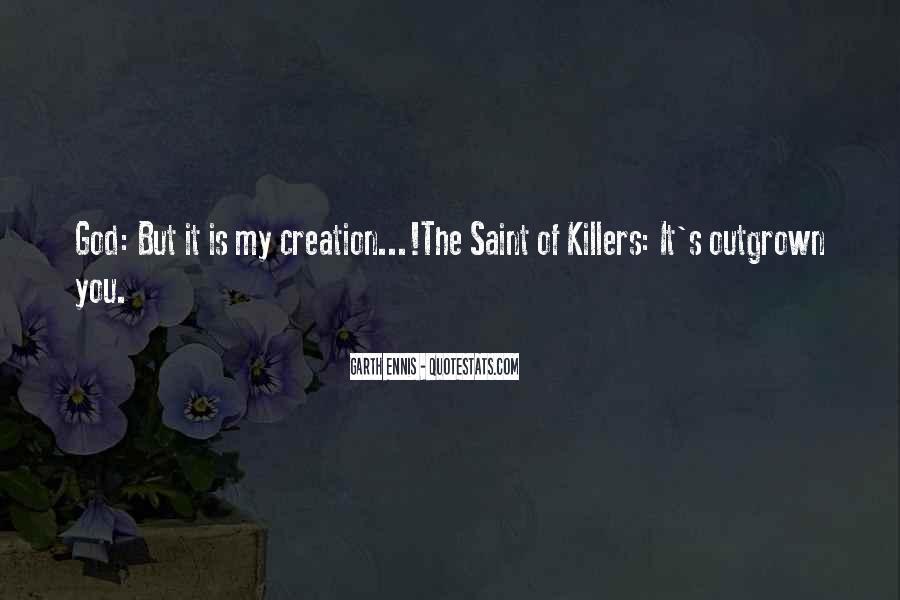 Ennis's Quotes #1636101