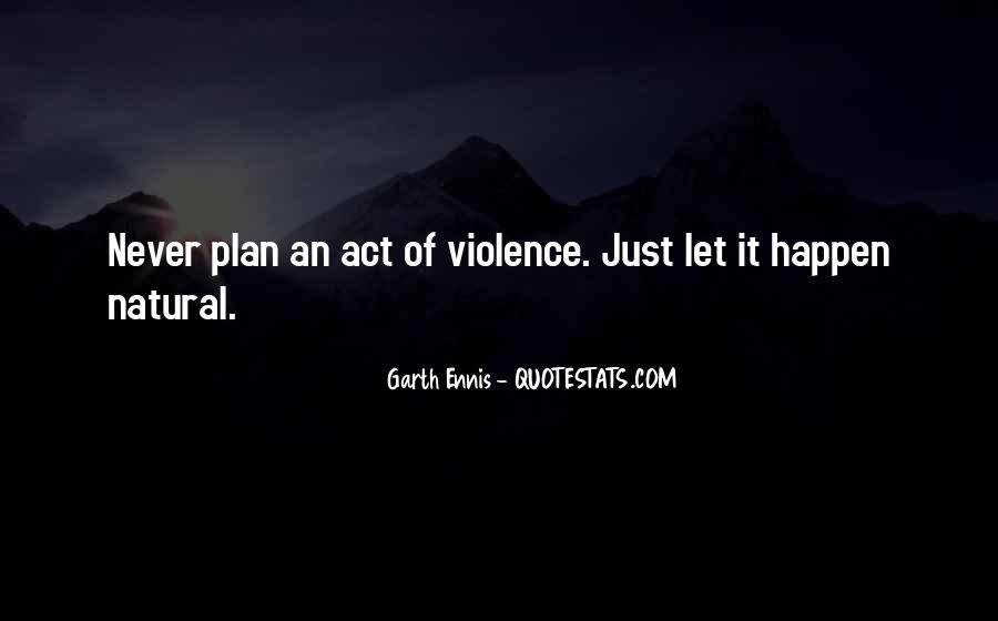 Ennis's Quotes #464001