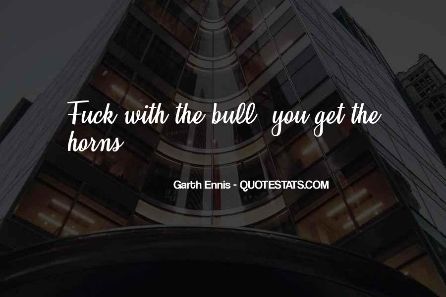 Ennis's Quotes #717707