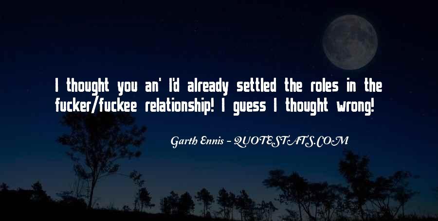 Ennis's Quotes #769655