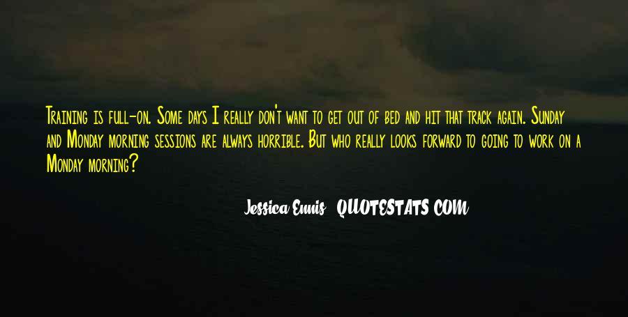 Ennis's Quotes #7794