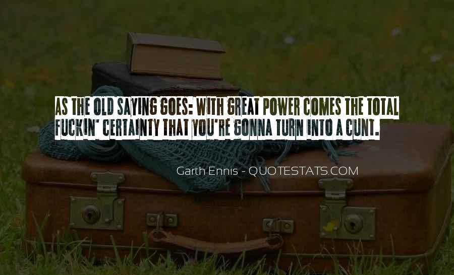 Ennis's Quotes #779405