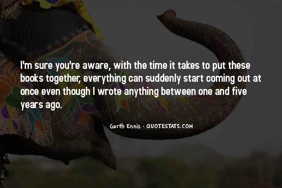 Ennis's Quotes #917785
