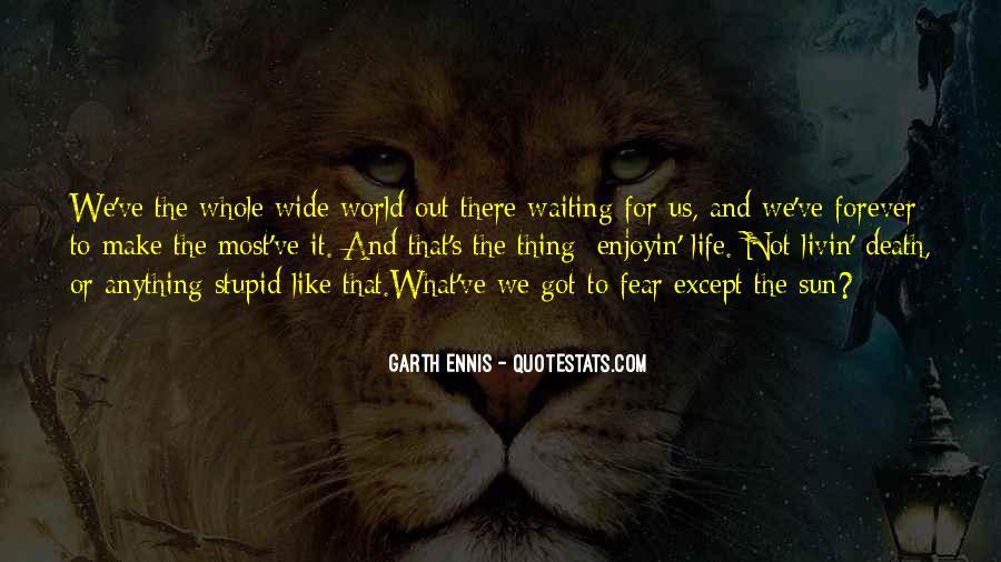 Ennis's Quotes #958904