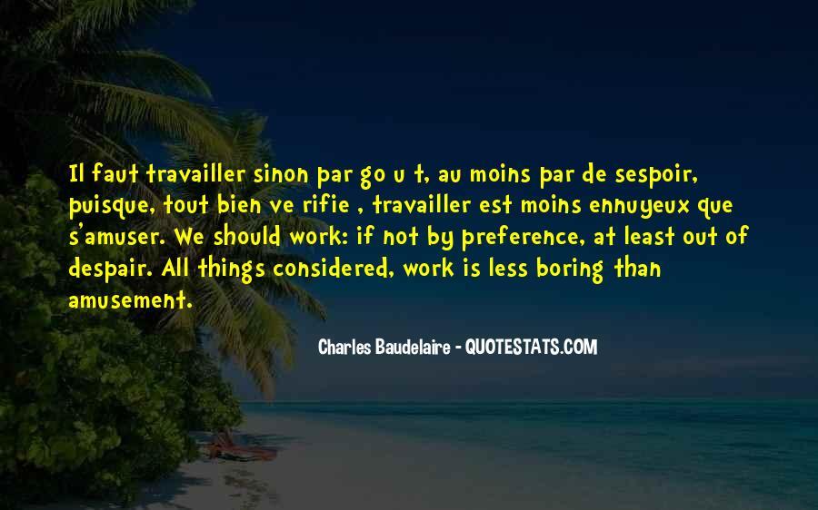 Ennuyeux Quotes #1294818