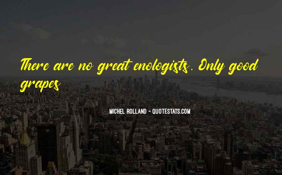 Enologists Quotes #1797487