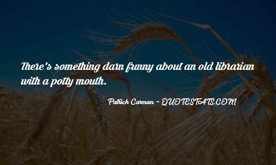 Quotes About Potty #1585132