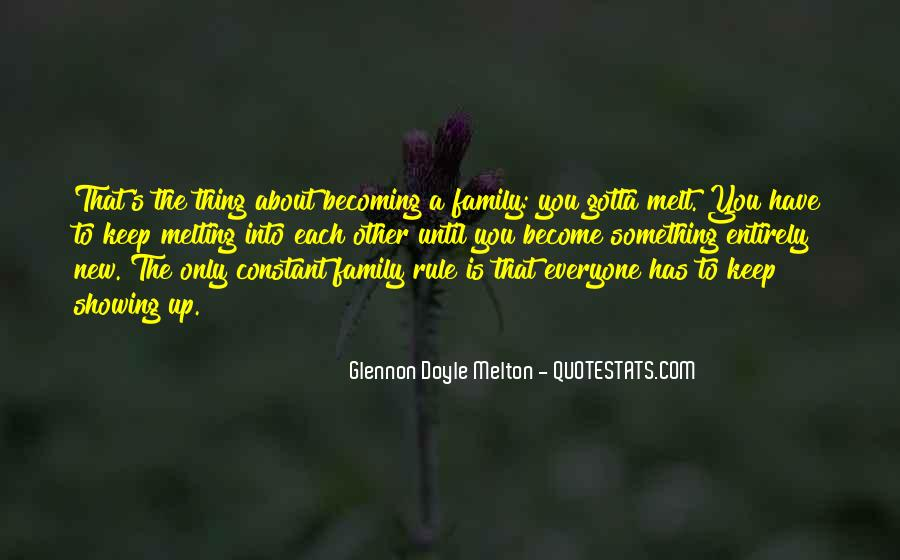 Quotes About Becoming A New Family #1350313
