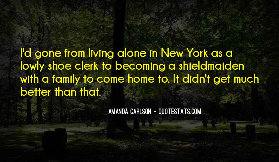 Quotes About Becoming A New Family #1765441