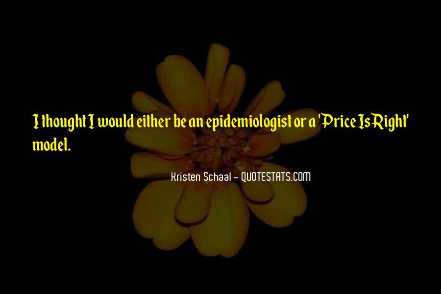 Epidemiologist Quotes #1777240