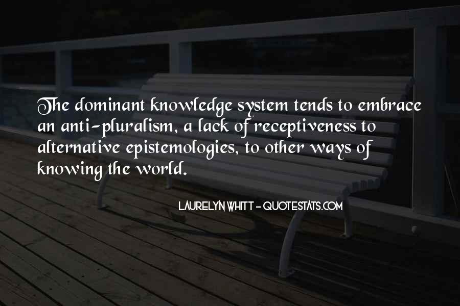 Epistemologies Quotes #788063