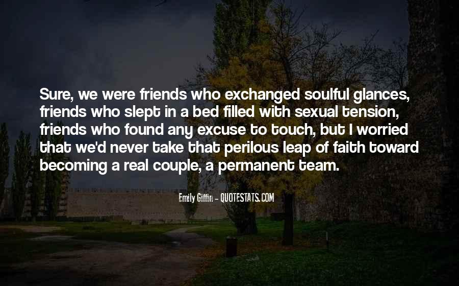 Quotes About Becoming More Than Friends #1104798