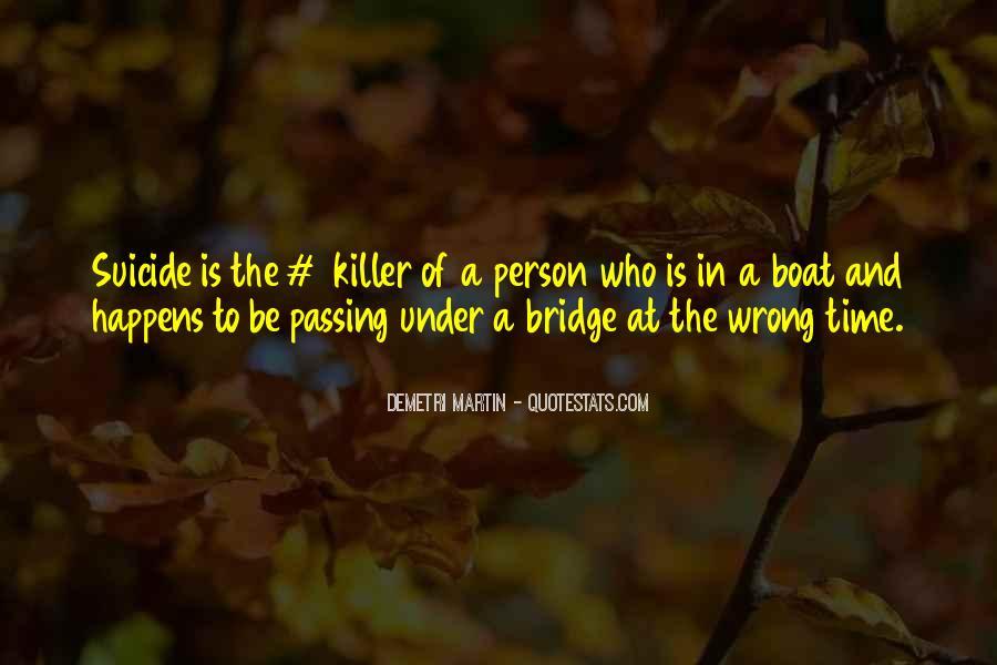 Quotes About Under The Bridge #1203985
