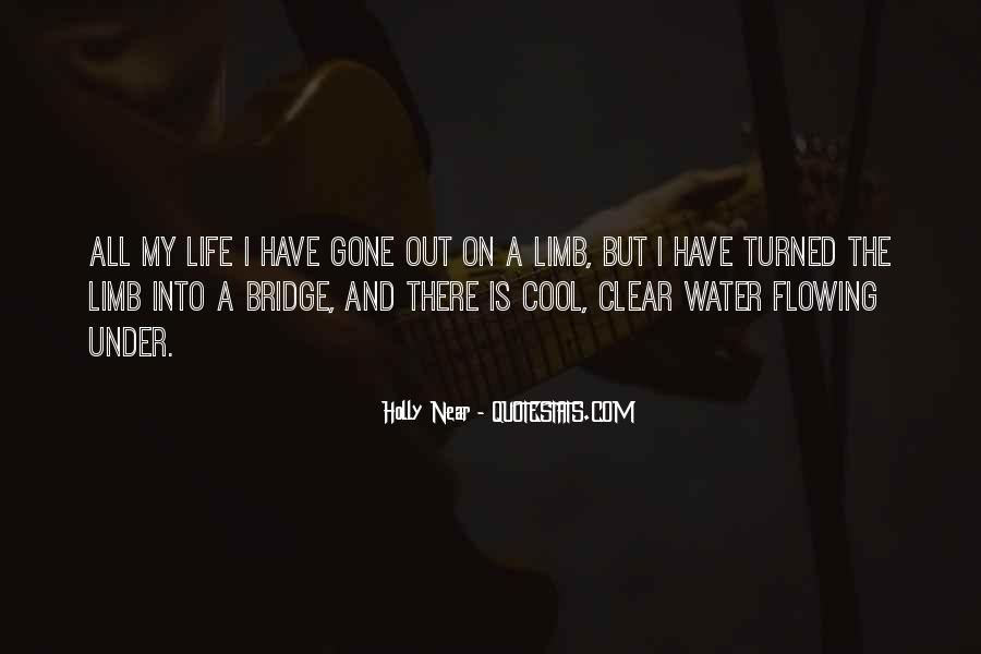 Quotes About Under The Bridge #1227580