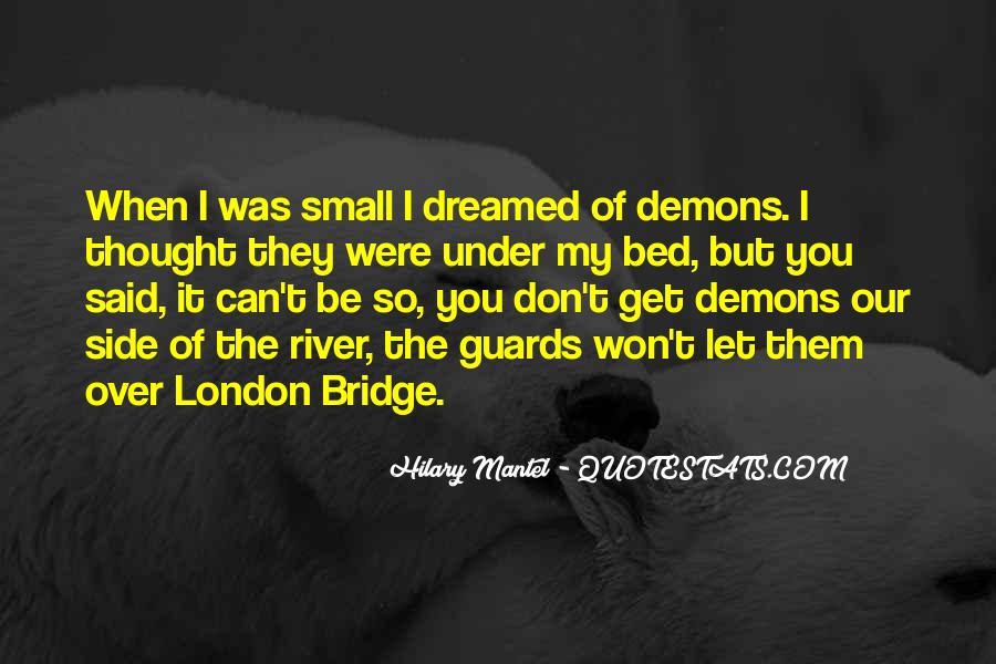 Quotes About Under The Bridge #1365251