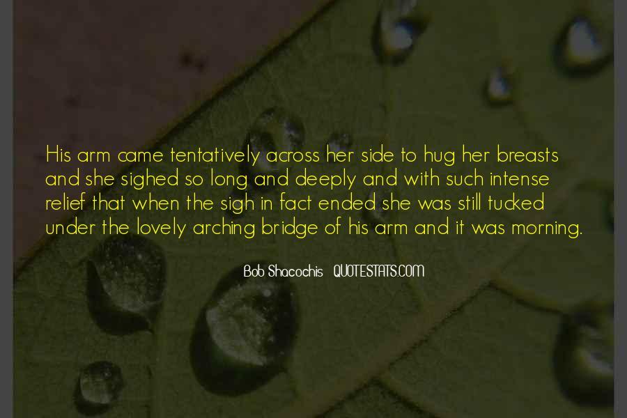 Quotes About Under The Bridge #1499435