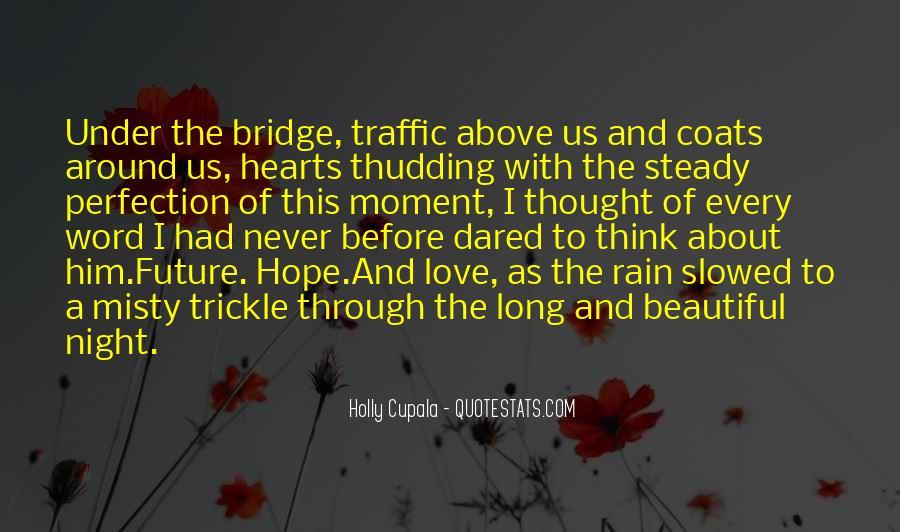 Quotes About Under The Bridge #1607051