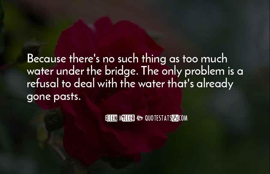 Quotes About Under The Bridge #1631366