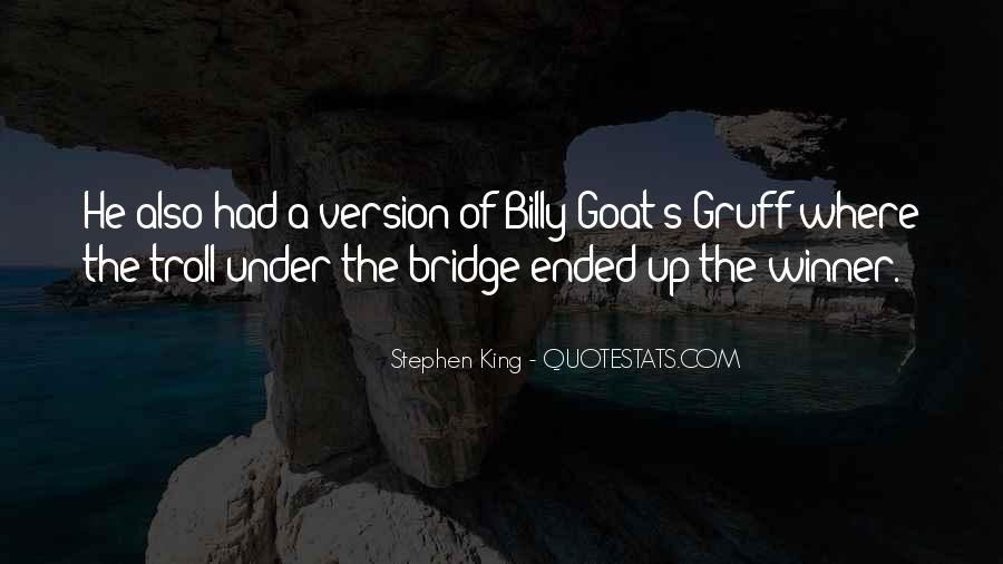 Quotes About Under The Bridge #188278