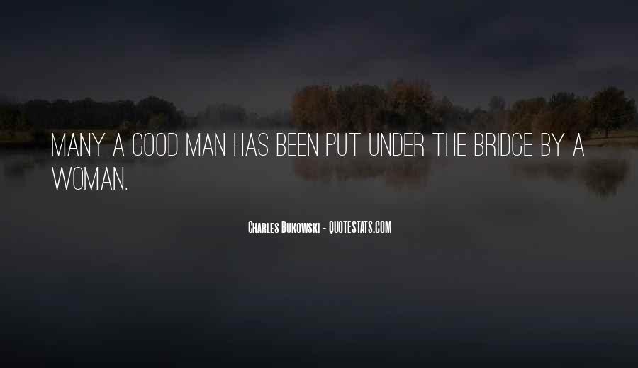 Quotes About Under The Bridge #292462