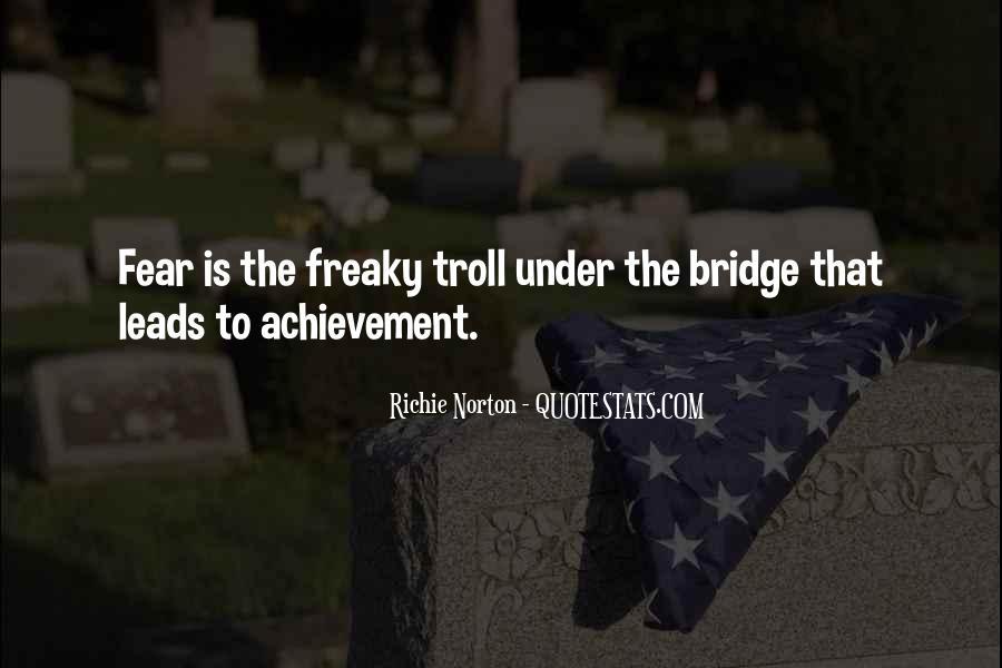 Quotes About Under The Bridge #60706