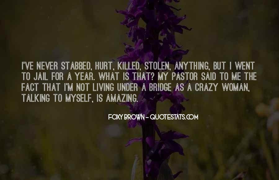 Quotes About Under The Bridge #750276