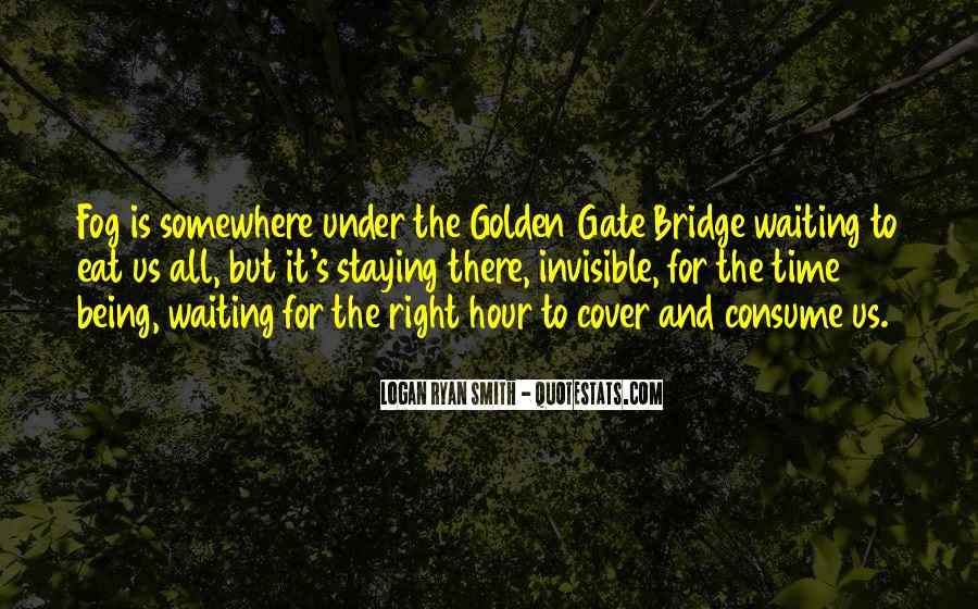 Quotes About Under The Bridge #854459