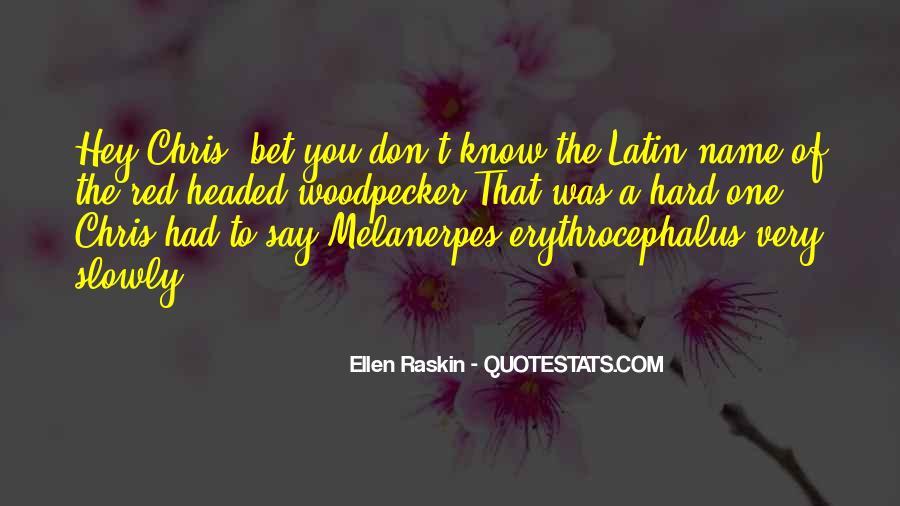 Erythrocephalus Quotes #1494544