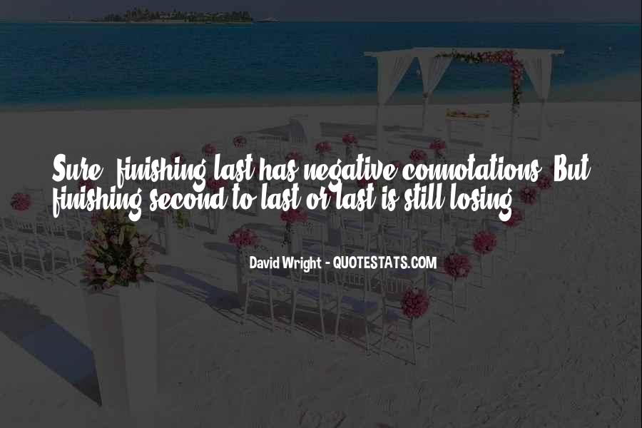 Quotes About Finishing Second #1131560