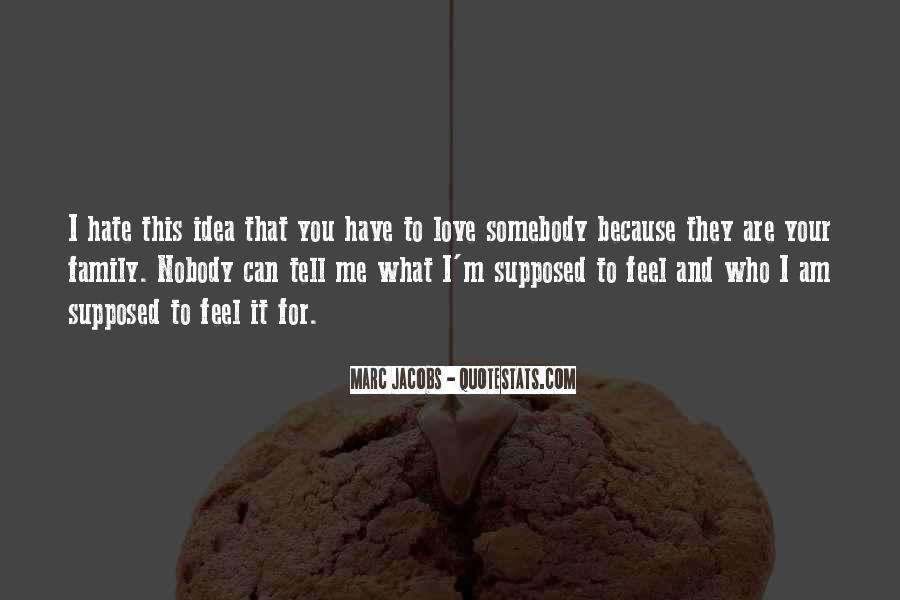 Quotes About Somebody You Hate #1030004