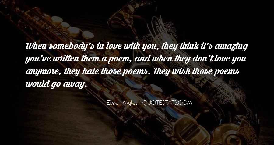 Quotes About Somebody You Hate #1031526