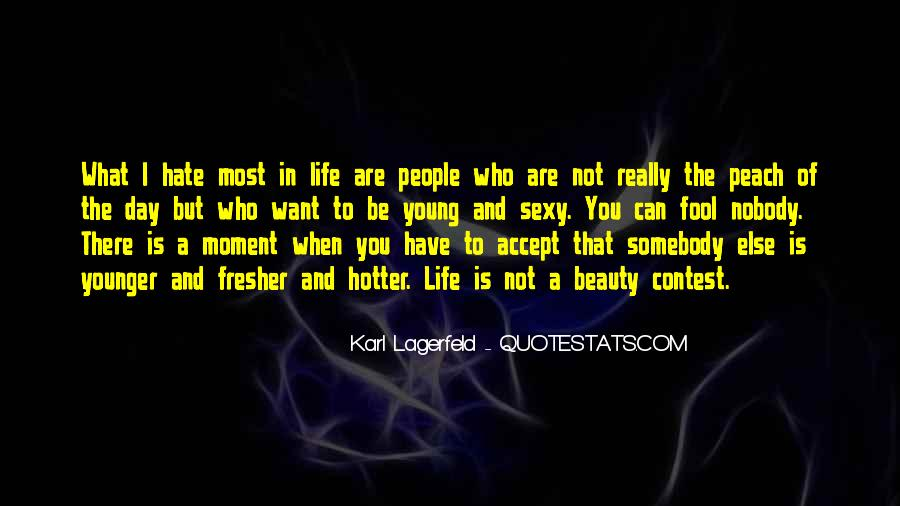Quotes About Somebody You Hate #108017
