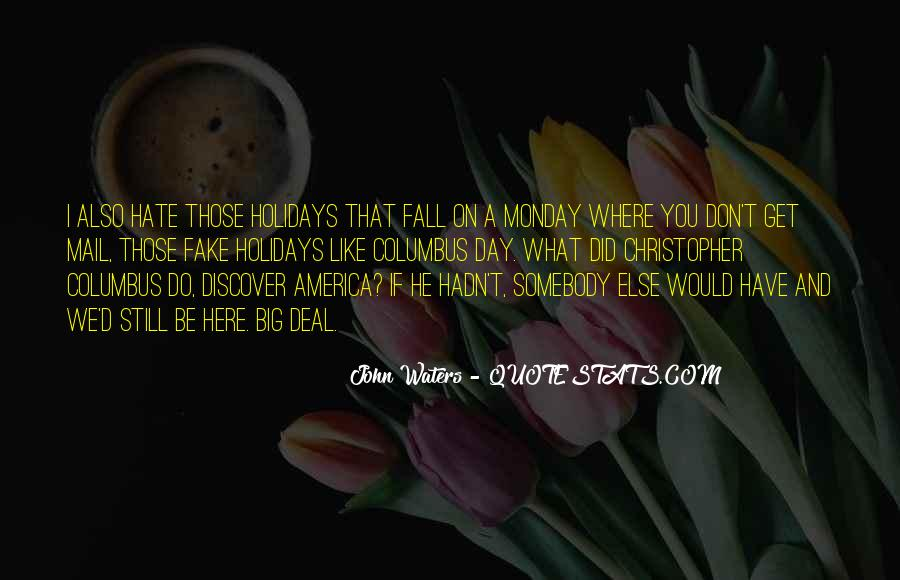 Quotes About Somebody You Hate #1302433