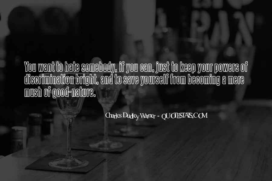 Quotes About Somebody You Hate #1315112