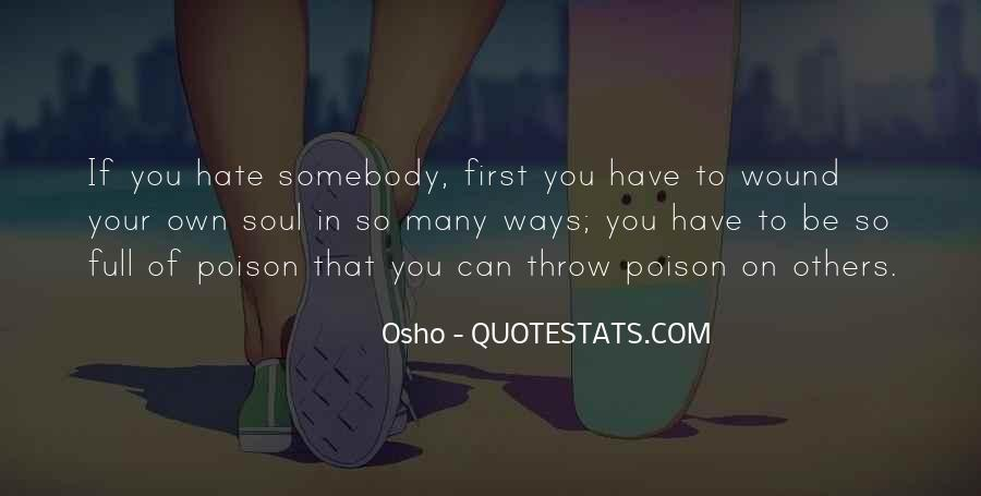 Quotes About Somebody You Hate #1388278