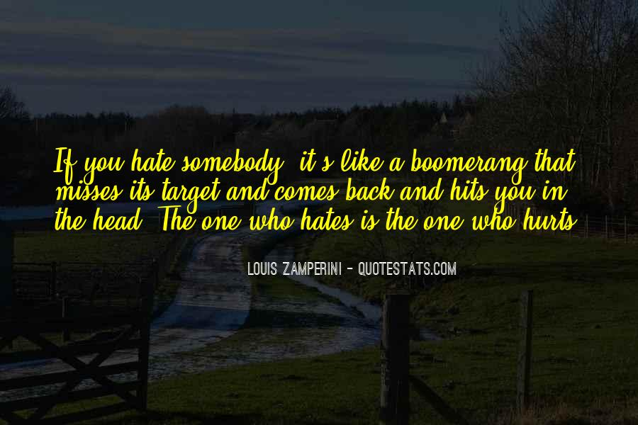 Quotes About Somebody You Hate #434517