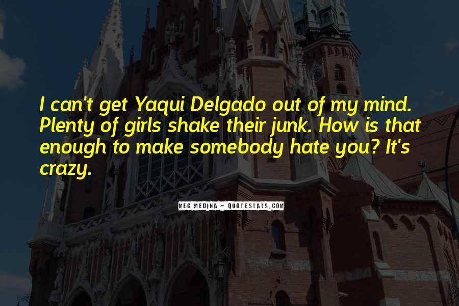 Quotes About Somebody You Hate #882895
